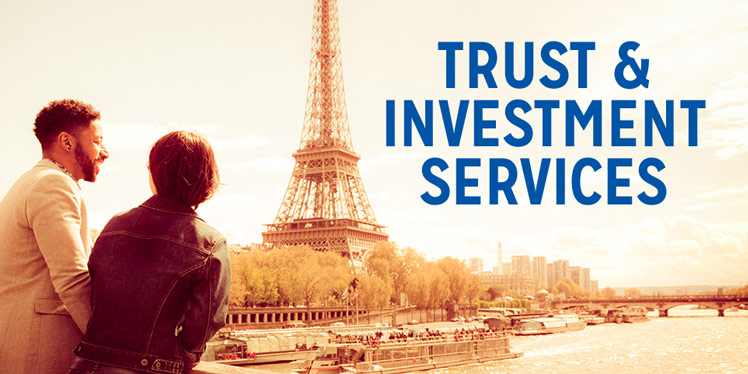 Trust and Investment Services